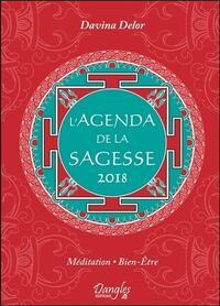 L'AGENDA DE LA SAGESSE 2018 - MEDITATION - BIEN-ETRE