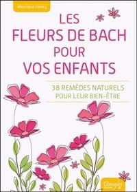 LES FLEURS DE BACH POUR VOS ENFANTS - 38 REMEDES NATURELS POUR LEUR BIEN-ETRE