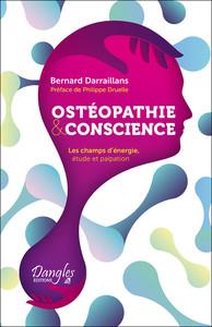 OSTEOPATHIE & CONSCIENCE - LES CHAMPS D'ENERGIE, ETUDE ET PALPATION