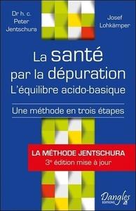 LA SANTE PAR LA DEPURATION - L'EQUILIBRE ACIDO-BASIQUE
