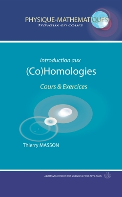 INTRODUCTION AUX (CO)HOMOLOGIES