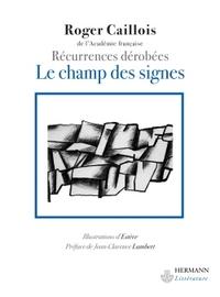 LE CHAMP DES SIGNES