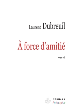 A FORCE D'AMITIE