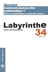 REVUE LABYRINTHE N 34 - COMMENT PEUT-ON ETRE SYSTEMATIQUE ?