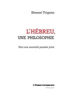 L'HEBREU, UNE PHILOSOPHIE