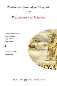 CAHIERS CRITIQUES DE PHILOSOPHIE NO 20