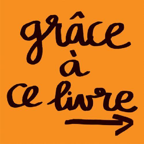 GRACE A CE LIVRE