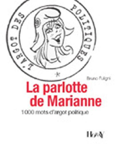 PARLOTTE DE MARIANNE (LA)