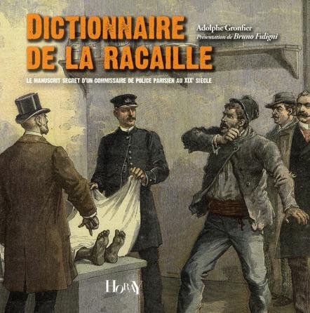 DICTIONNAIRE DE LA RACAILLE
