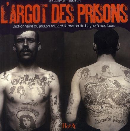 ARGOT DES PRISONS (L)
