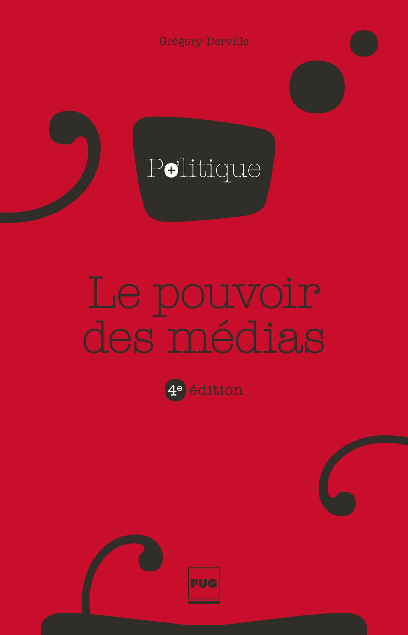 POUVOIR DES MEDIAS (LE) - 4E EDITION