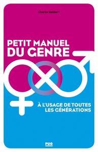 PETIT MANUEL DU GENRE A L'USAGE DE TOUTES LES GENERATIONS