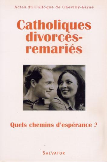 CATHOLIQUES DIVORCES-REMARIES