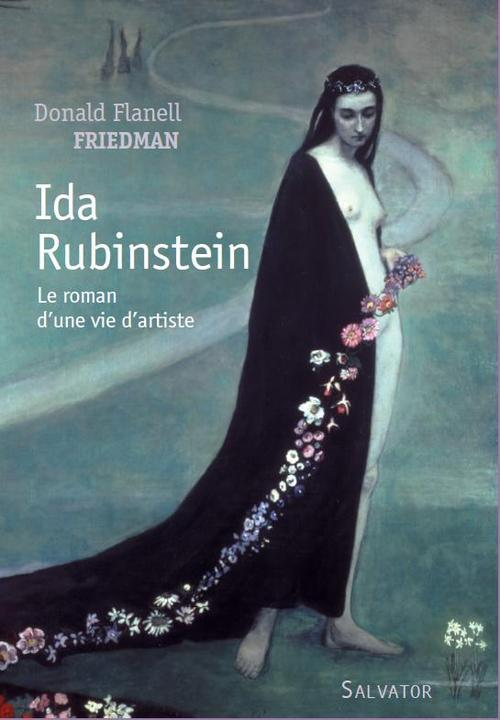 IDA RUBINSTEIN. ROMAN BIOGRAPHIQUE