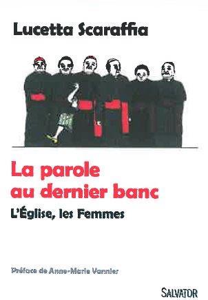 DU DERNIER RANG. LES FEMMES ET L'EGLISE
