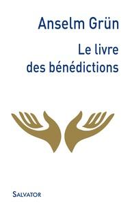 LE LIVRE DES BENEDICTIONS