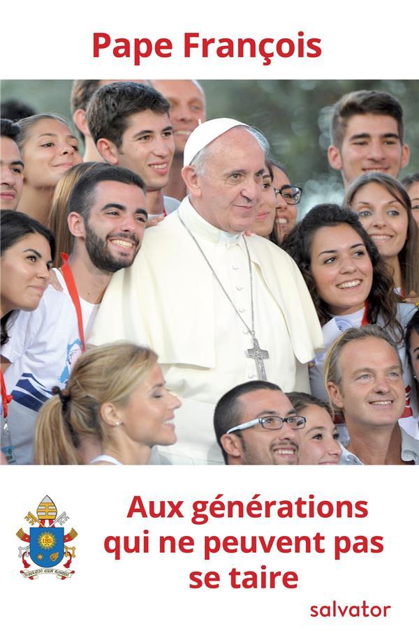 AUX GENERATIONS QUI NE PEUVENT PAS SE TAIRE
