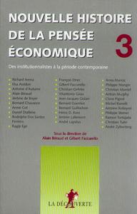 NOUVELLE HISTOIRE DE LA PENSEE ECONOMIQUE - TOME 3