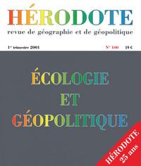 HERODOTE NUMERO 100 - ECOLOGIE ET GEOPOLITIQUE
