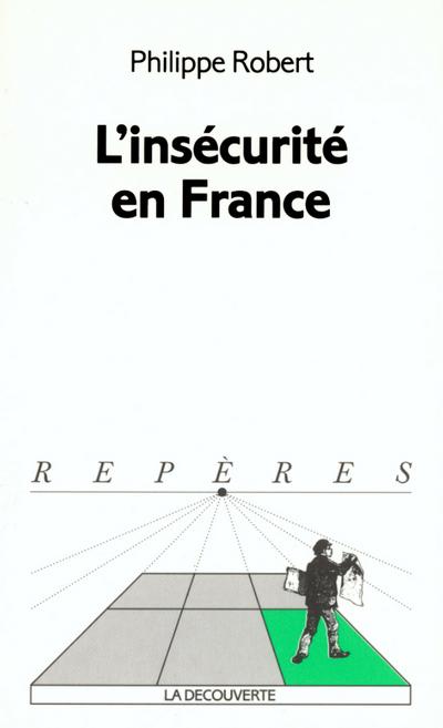 L'INSECURITE EN FRANCE