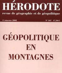 HERODOTE - NUMERO 107 - GEOPOLITIQUE EN MONTAGNES