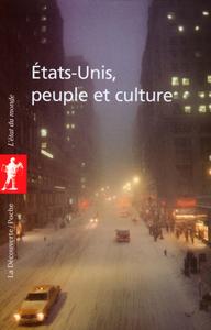 ETATS-UNIS, PEUPLE ET CULTURE