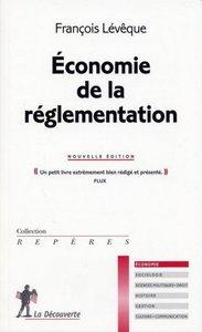 ECONOMIE DE LA REGLEMENTATION