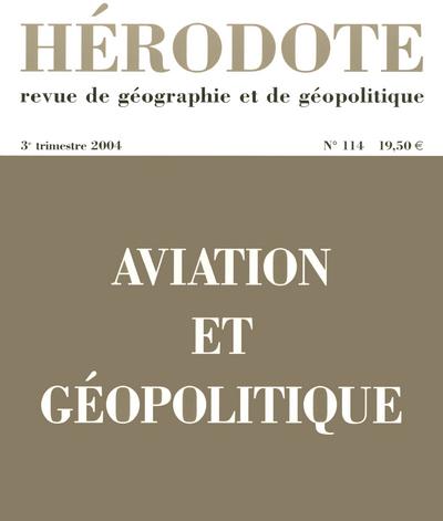 HERODOTE - NUMERO 114 - AVIATION ET GEOPOLITIQUE