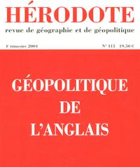 HERODOTE - NUMERO 115 - GEOPOLITIQUE DE L'ANGLAIS