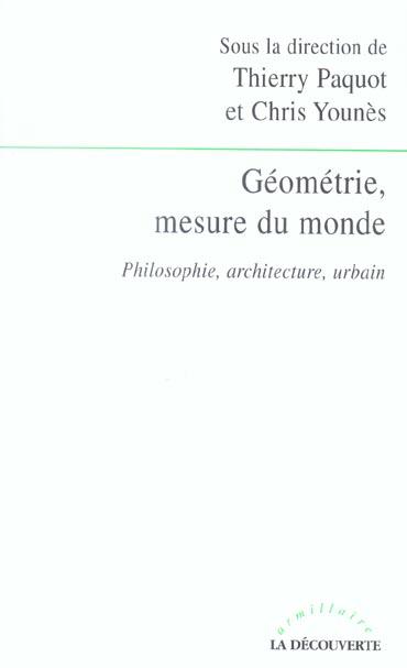 GEOMETRIE, MESURE DU MONDE PHILOSOPHIE, ARCHITEC TURE, URBAIN