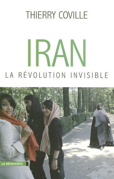 IRAN, LA REVOLUTION INVISIBLE