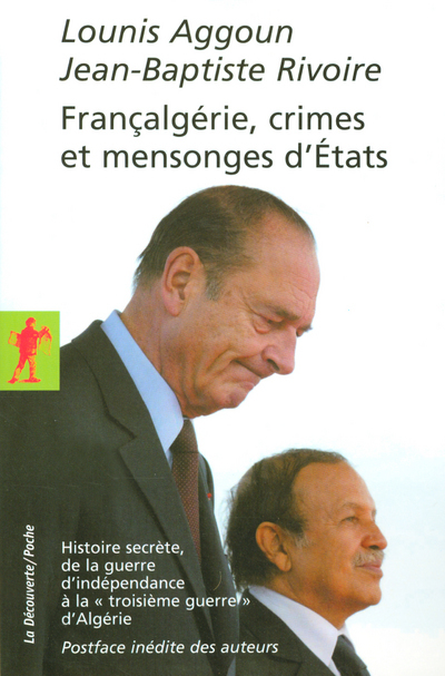 FRANCALGERIE, CRIMES ET MENSONGES D'ETATS