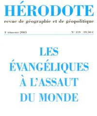 HERODOTE - NUMERO 119 - LES EVANGELIQUES A L'ASSAUT DU MONDE
