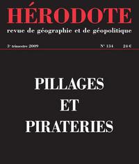 HERODOTE - NUMERO 134 - PILLAGES ET PIRATERIES
