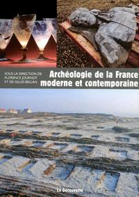 ARCHEOLOGIE DE LA FRANCE MODERNE ET CONTEMPORAINE