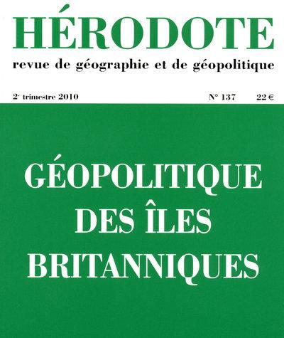 HERODOTE - NUMERO 137 - GEOPOLITIQUE DES ILES BRITANIQUES