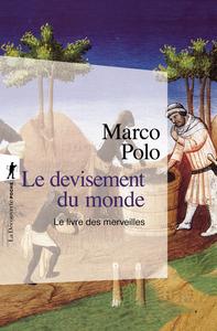 LE DEVISEMENT DU MONDE (N.ED EN 1 VOLUME)