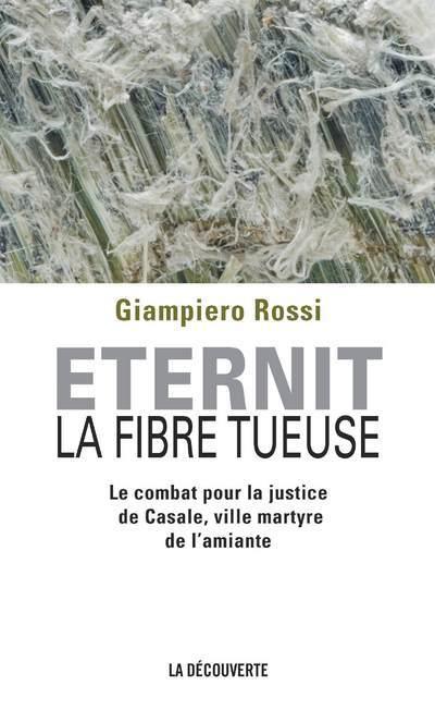 ETERNIT, LA FIBRE TUEUSE