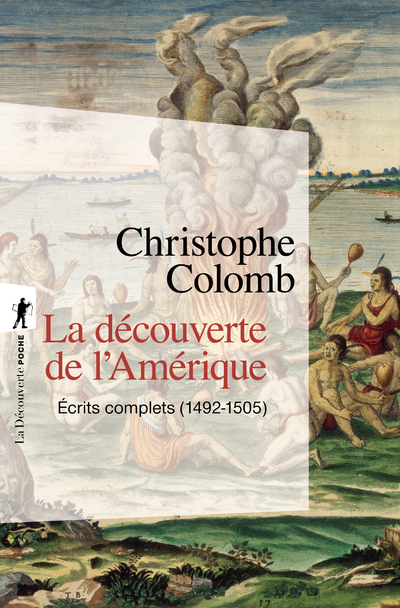 LA DECOUVERTE DE L'AMERIQUE (EN 1 VOLUME)