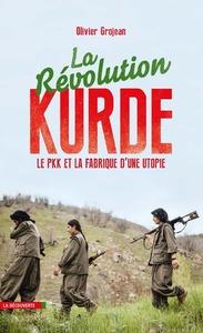 LA REVOLUTION KURDE