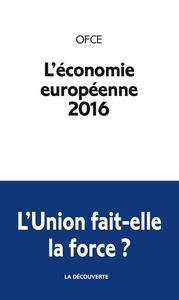 L'ECONOMIE EUROPEENNE 2016
