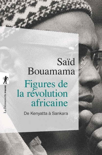 FIGURES DE LA REVOLUTION AFRICAINE