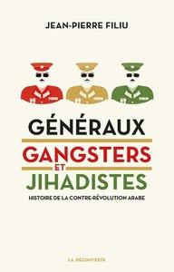 GENERAUX, GANGSTERS ET JIHADISTES