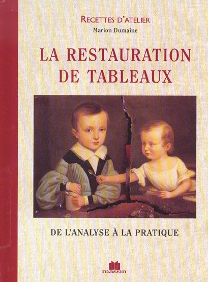 RESTAURATION DE TABLEAUX (LA)