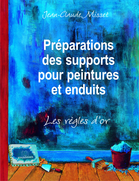 PREPARATIONS DES SUPPORTS POUR PEINTURES ET ENDUITS