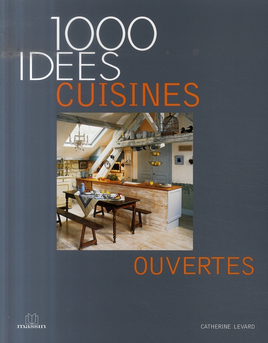 1000 IDEES CUISINES OUVERTES