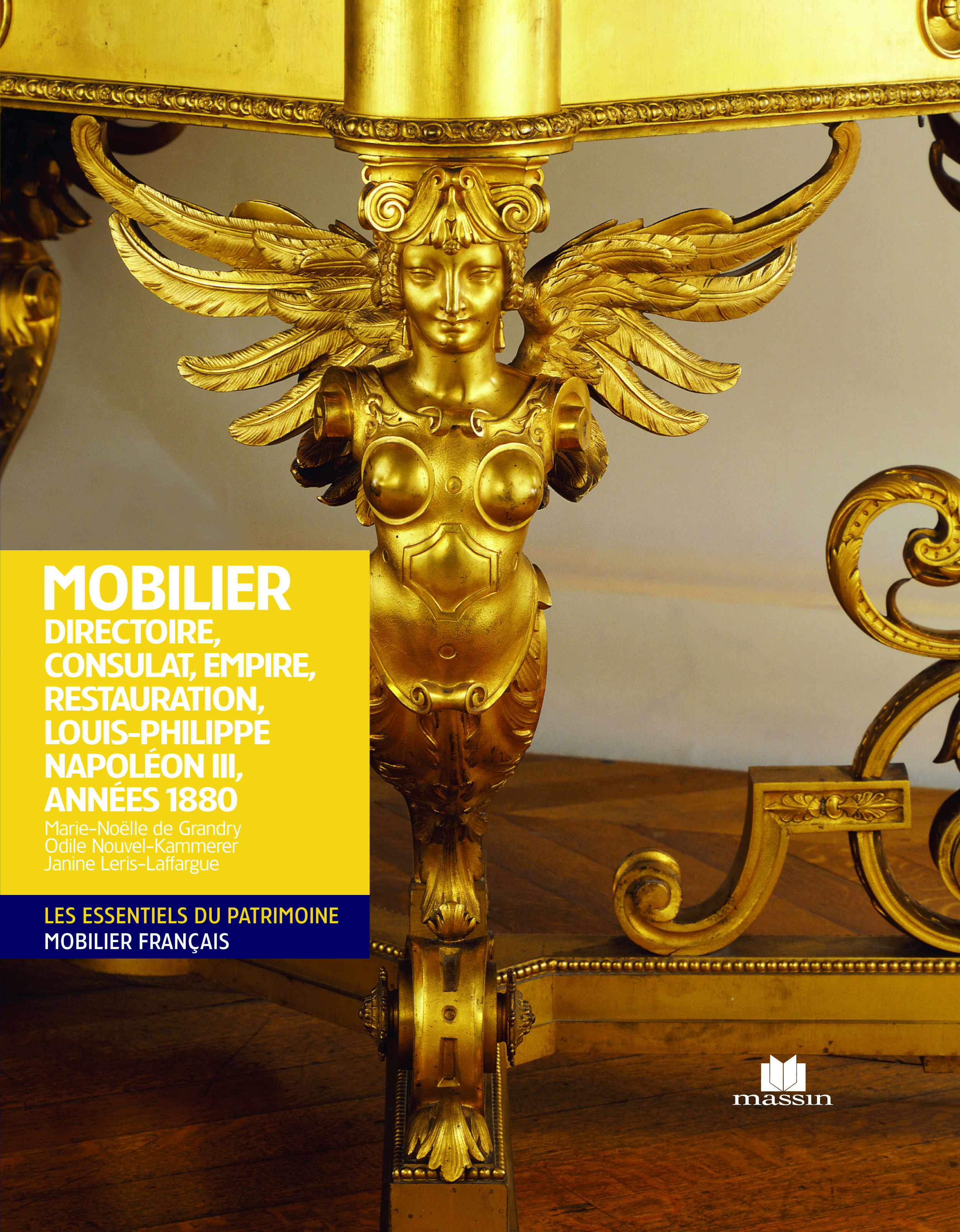 MOBILIER DIRECTOIRE CONSULAT EMPIRE RESTAURATION LOUIS-PHILIPPE NAPOLEON III
