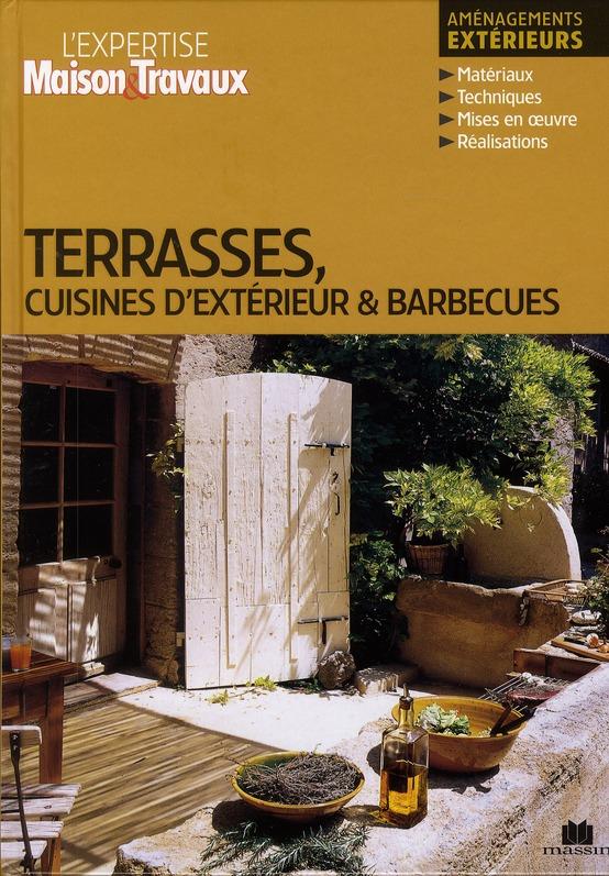 TERRASSES CUISINES D'EXTERIEUR ET BARBECUES