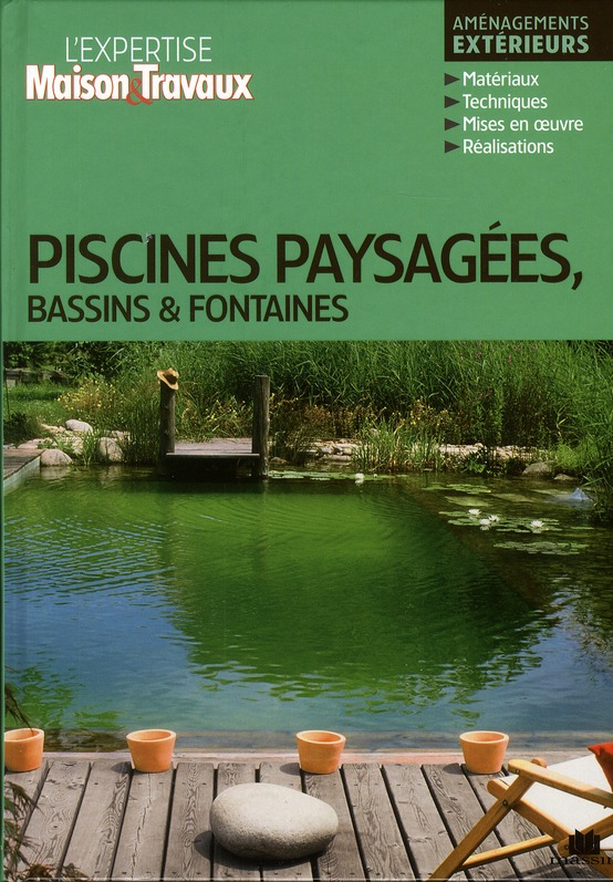 PISCINES PAYSAGEES BASSINS ET FONTAINES