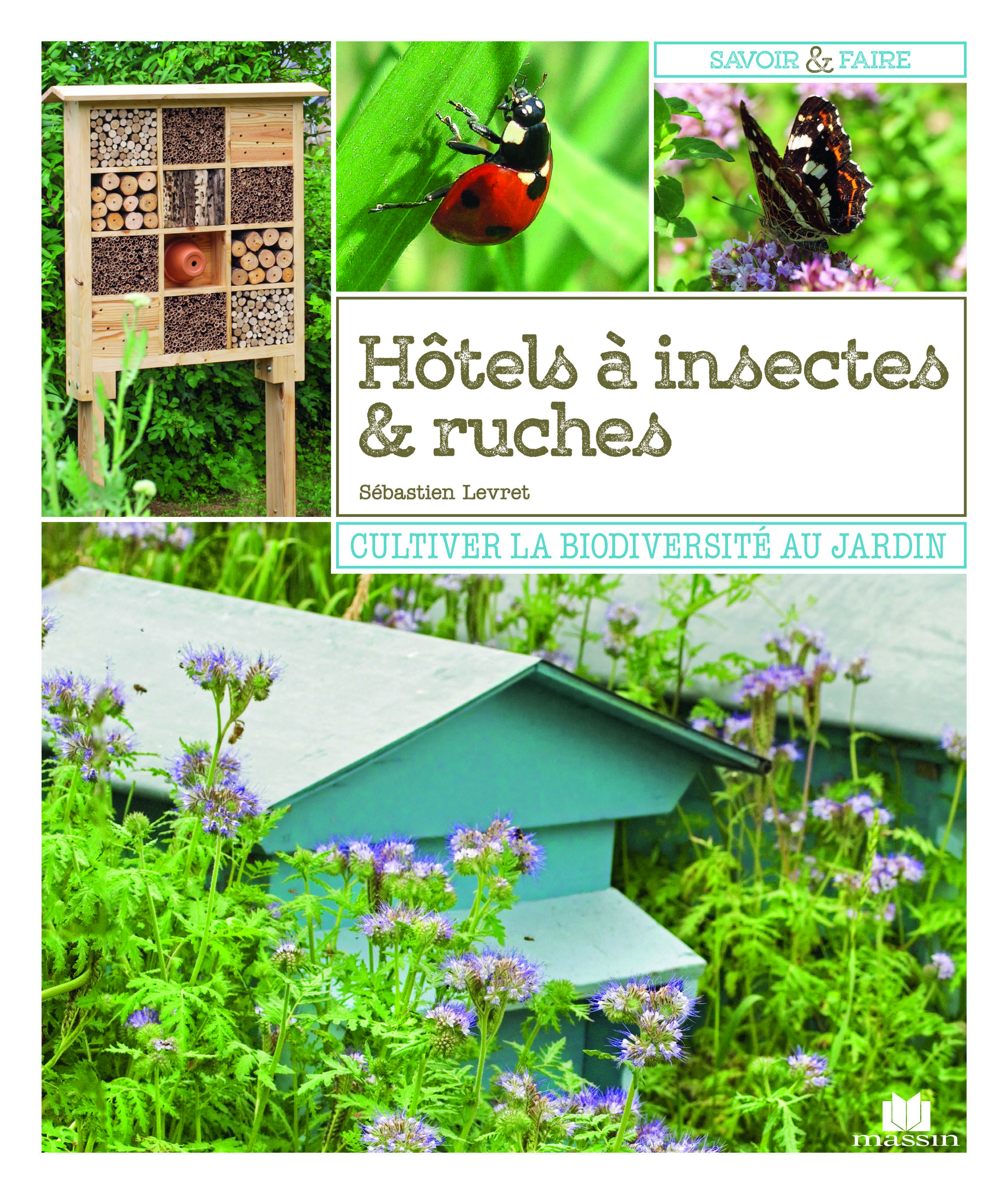 HOTELS A INSECTES ET RUCHES
